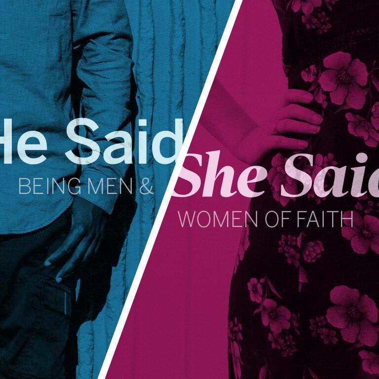 He Said/She Said: Being Men & Women of Faith