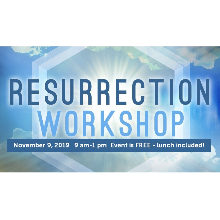 Resurrection Workshop: Peace of mind for you and your loved ones